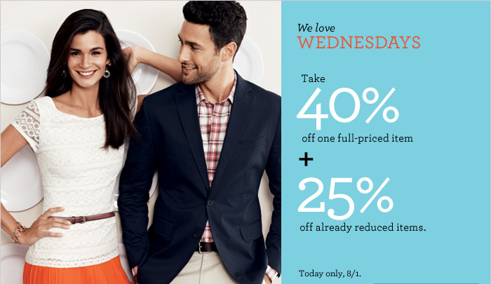 We love WEDNESDAYS | Take 40% off one full-priced item + 25% off already reduced items. Today only, 8/1.